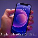 Apple Releases iOS 14.7.1