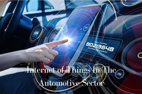 Internet of Things In The Automotive Sector